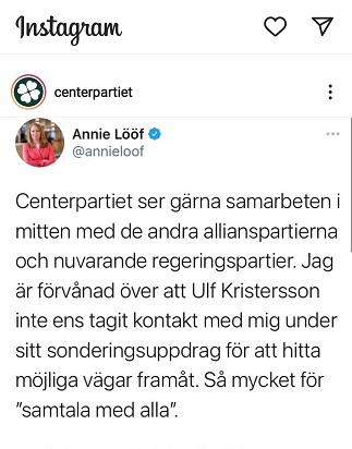 Konto Partii Centrum na IG cytuje słowa Annie Lööf, która informuje, że szef Moderatów w danym mu przez talmana czasie w ogóle się z nią nie skontaktował, żeby znaleźć inne możliwości współpracy.